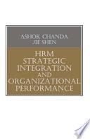 HRM Strategic Integration and Organizational Performance