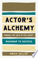 Actor s Alchemy