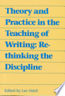 Theory and Practice in the Teaching of Writing