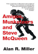 Amigos  Musketeers and Steve McQueen