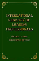 International Registry of Leading Professionals 2020   Volume 1 Green Book Edition