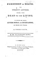 Friendship in Death: in twenty letters from the dead to the living, etc