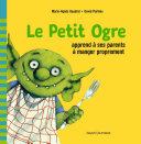 Pdf Le Petit Ogre apprend à ses parents à manger proprement Telecharger