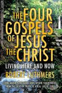 The Four Gospels of Jesus the Christ Pdf/ePub eBook