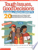 Tough Issues  Good Decisions   Stories and Writing Prompts