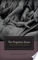 The Forgotten Sense