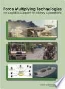 Force Multiplying Technologies for Logistics Support to Military Operations