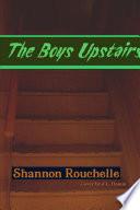 The Boys Upstairs