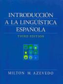 Introduccion a la Linguistica Espanola with Student Workbook