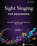 Sight Singing for Beginners  Level 1 Book