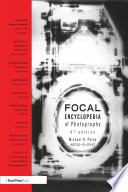 """""""The Focal Encyclopedia of Photography"""" by Michael R. Peres"""