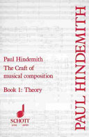 The Craft of Musical Composition: Theory. English translation by Arthur Mendel