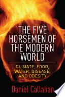 The Five Horsemen of the Modern World