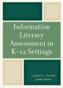 Information Literacy Assessment in K-12 Settings