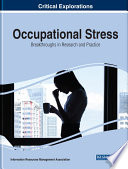 Occupational Stress  Breakthroughs in Research and Practice Book