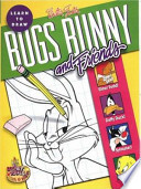 Learn to Draw Bugs Bunny and Friends