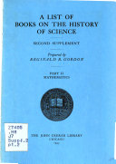 A List Of Books On The History Of Science Second Supplement