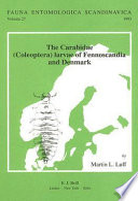 The Carabidae (Coleoptera) Larvae of of Fennoscandia and Denmark