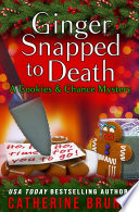 Ginger Snapped to Death
