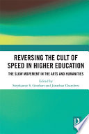 Reversing the Cult of Speed in Higher Education Book