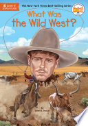 What Was the Wild West