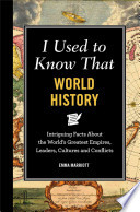 I Used to Know That: World History