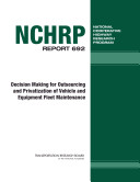 Decision Making for Outsourcing and Privatization of Vehicle and Equipment Fleet Maintenance