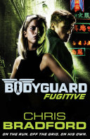 Pdf Bodyguard: Fugitive (Book 6) Telecharger