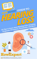 HowExpert Guide to Hearing Loss