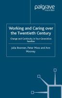Working and Caring over the Twentieth Century Pdf/ePub eBook