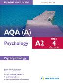AQA A  A2 Psychology Student Unit Guide  New Edition   Unit 4 Section A  Psychopathology
