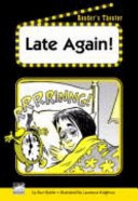 Late Again!