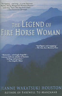 The Ledgend Of Fire Horse Woman