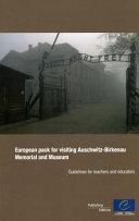 European Pack for Visiting Auschwitz-Birkenau Memorial and Museum