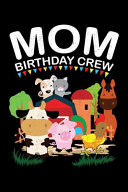 Mom Birthday Crew