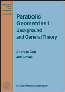 Parabolic Geometries: Background and general theory