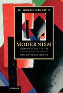 The Cambridge Companion to Modernism