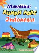 Mewarnai Rumah Adat Indonesia Google Books