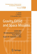 Gravity, Geoid and Space Missions