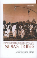 Demographic Perspectives on India s Tribes