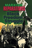 Marxism  Reparations and the Black Freedom Struggle