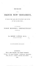 Memoir of a French New Testament  in which th mass and purgatory are found in the sacred text  together with bishop Kidder s  Reflections  on the same