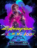 Cyberpunk 2077 Coloring Book