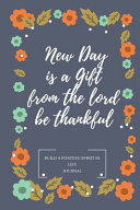 New Day Is A Gift From The Lord Be Thankful Book PDF
