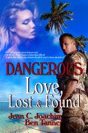 Dangerous Love Lost & Found