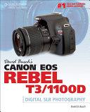 David Busch's Canon EOS Rebel T3/1100D