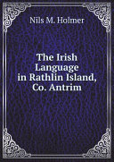 The Irish Language in Rathlin Island, Co. Antrim