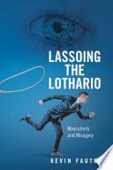 Lassoing the Lothario
