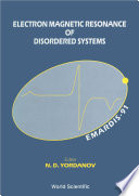 Electron Magnetic Resonance Of Disordered Systems  Emardis 91    Proceedings Of The International Workshop