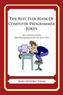 The Best Ever Book of Computer Programmer Jokes